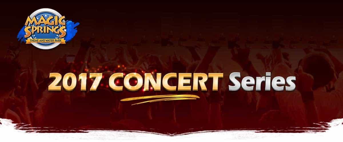 2017 Magic Springs Concert Series in Hot Springs Arkansas