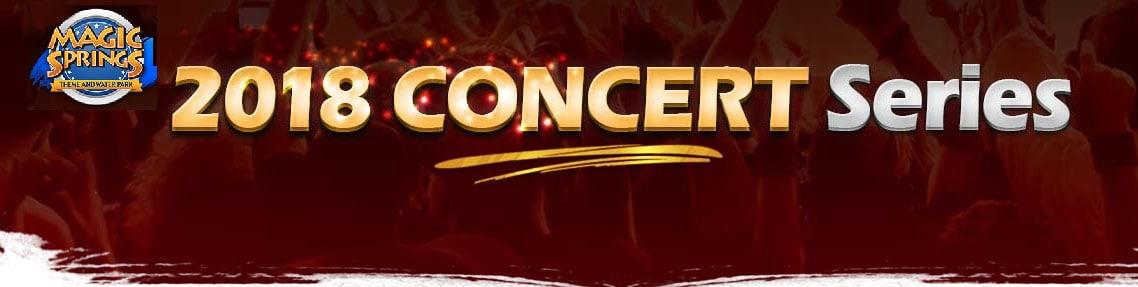 2018 Magic Springs Concert Series in Hot Springs Arkansas